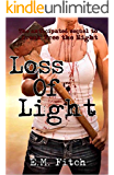 Loss of Light (The Break Free Series Book 2)