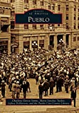 img - for Pueblo (Images of America) book / textbook / text book