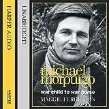 img - for Michael Morpurgo: War Child to War Horse book / textbook / text book