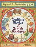 Bedtime Stories of Jewish Holidays, Shmuel Blitz, 1578191742