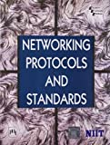 img - for NETWORKING PROTOCOLS AND STANDARDS book / textbook / text book