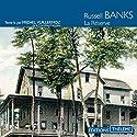 La réserve | Livre audio Auteur(s) : Russell Banks Narrateur(s) : Michel Vuillermoz