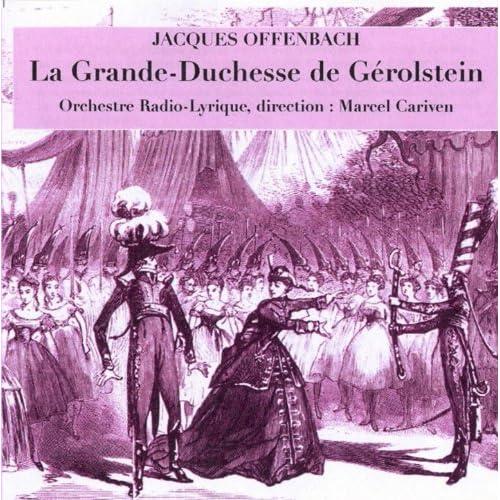 Amazon.com: Offenbach: La Grande-Duchesse de Gérolstein: choeurs et orchestre de la Radio