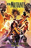 New Mutants Vol. 3: Fall Of The New Mutants (New Mutants (2009-2011))