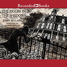 The Figure in the Shadows Audiobook by John Bellairs Narrated by George Guidall