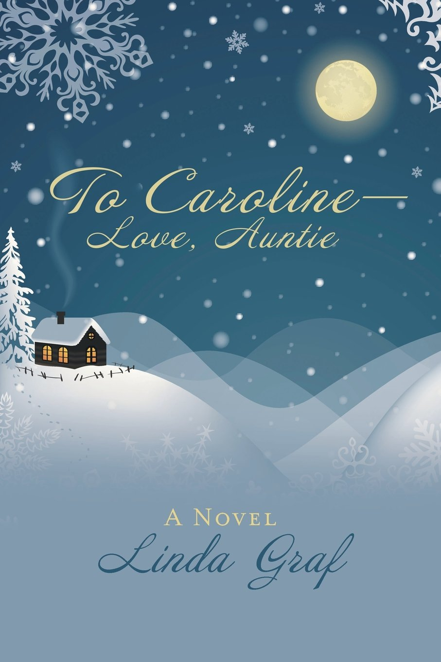 To Caroline—Love, Auntie: A Novel ebook