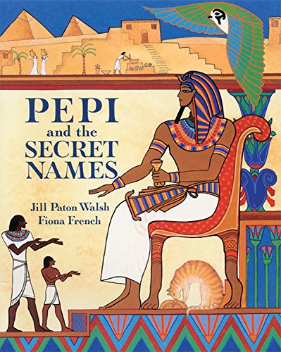 Read Online Pepi and the Secret Names ebook