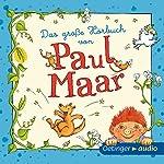 Das große Hörbuch von Paul Maar | Paul Maar