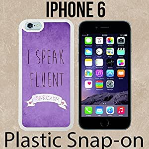 I Speak Fluent Sarcasm Funny Cool Retro Custom made Case/Cover/skin FOR iPhone 6 -White- Plastic Snap On Case ( Ship From CA) by mcsharks