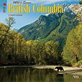 British Columbia, Wild & Scenic 2018 12 x 12 Inch Monthly Square Wall Calendar, Canada Scenic Nature