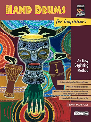 Hand Drums for Beginners: An Easy Beginning Method
