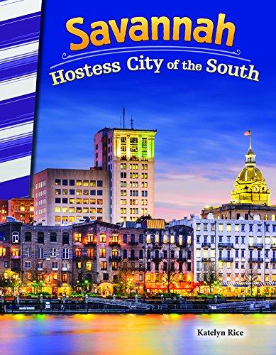 Savannah: Hostess City of the South (Social Studies - Ga Oakley