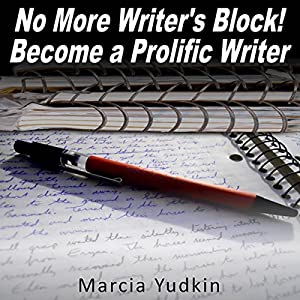 No More Writer's Block! Audiobook