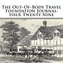 The Out-Of-Body Travel Foundation Journal: Issue Twenty Nine: John Bunyan - Forgotten Protestant Christian Mystic Audiobook by Marilynn Hughes Narrated by Jullian Kline