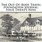 The Out-Of-Body Travel Foundation Journal: Issue Twenty Nine: John Bunyan - Forgotten Protestant Christian Mystic | Marilynn Hughes