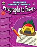 Building Writing Skills: Paragraphs to Essays, Dona Herweck Rice and Tracie Heskett, 1420632515
