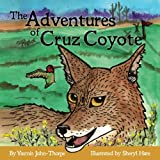 The Adventures of Cruz Coyote