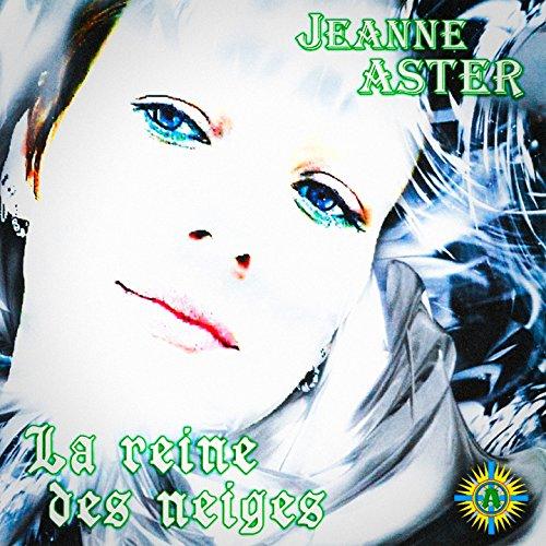 La reine des neiges jeanne aster mp3 downloads - Download la reine des neiges ...