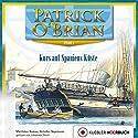Kurs auf Spaniens Küste (Die Jack-Aubrey-Serie 1) Hörbuch von Patrick O'Brian Gesprochen von: Johannes Steck