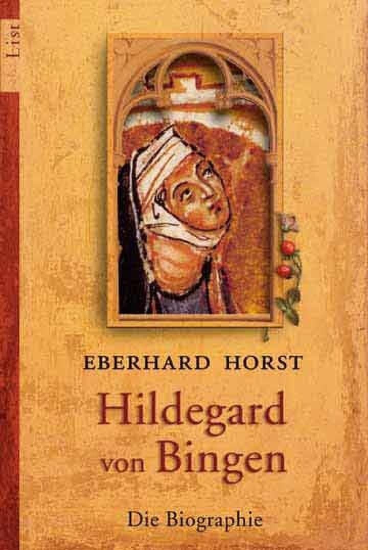 Hildegard von Bingen: Die Biographie