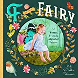 F Is for Fairy: A Forest Friends Alphabet Primer