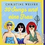 30 Songs und eine Frau | Christine Weiner