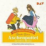 Aschenputtel und weitere Märchen (Die Original-Hörspiele) |  Brüder Grimm