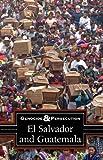 El Salvador and Guatemala (Genocide and Persecution)