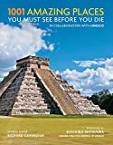 img - for 1001 Amazing Places You Must See Before You Die book / textbook / text book
