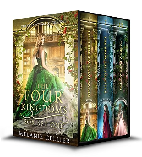 The Four Kingdoms Box Set 1: Three Fairytale Retellings (Four Kingdoms  and Beyond Box Sets) cover