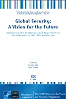Global Security: A Vision for the Future Front Cover