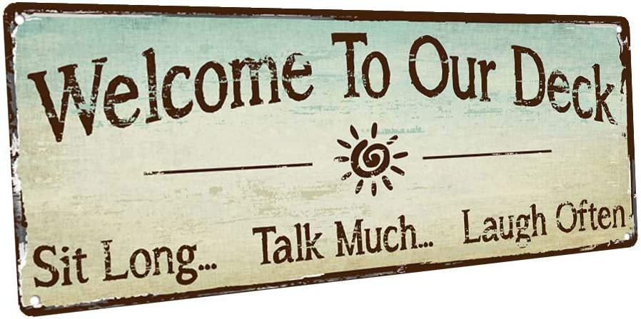 HBA Welcome to Our Deck Metal Sign, Outdoor Living, Rustic Decor