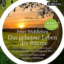 Das geheime Leben der Bäume: Was sie fühlen, wie sie kommunizieren - die Entdeckung einer verborgenen Welt   Livre audio Auteur(s) : Peter Wohlleben Narrateur(s) : Roman Roth