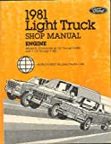 1981 Ford Light Truck Shop Manual, ENGINE [Bronco, Econoline (E-100 Through E-350) and F-100 Through F-350]