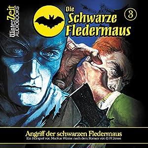 Angriff der schwarzen Fledermaus (Die schwarze Fledermaus 3) Hörspiel
