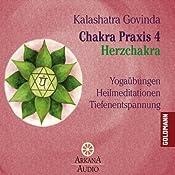Herzchakra (Chakra Praxis 4)   Kalashatra Govinda