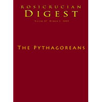 The Pythagoreans: Digest (Rosicrucian Order AMORC Kindle Editions)