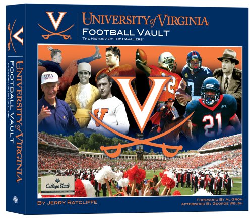 The University of Virginia Football Vault: The History of the ()