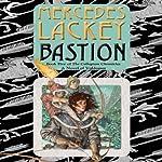 Bastion: Collegium Chronicles, Book 5   Mercedes Lackey