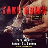 Take Down: Blood and Glory Series, Book 2