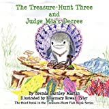 img - for The Treasure-Hunt Three and Judge Mia's Decree book / textbook / text book