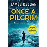 Once A Pilgrim: A Breathtaking, Pulse-Pounding SAS Thriller
