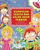 Kumpulan Cerita dan Sajak Anak Terbaik (Indonesian Edition)