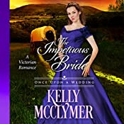 The Impetuous Bride: Once Upon a Wedding | Kelly McClymer