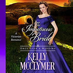 The Impetuous Bride Audiobook
