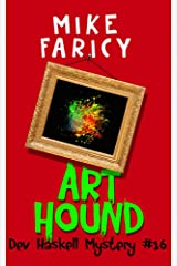 Art Hound (Dev Haskell - Private Investigator Book 16) Kindle Edition