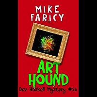 Art Hound (Dev Haskell - Private Investigator Book 16) (English Edition)