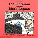 The Librarian from the Black Lagoon, Mike Thaler, 0590503111