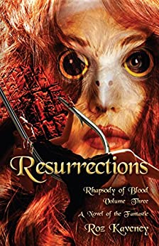 Resurrestions: Rhapsody of Blood, Volume 3 (English Edition) de [Kaveney, Roz]