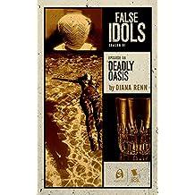 Deadly Oasis (False Idols Season 1 Episode 8)